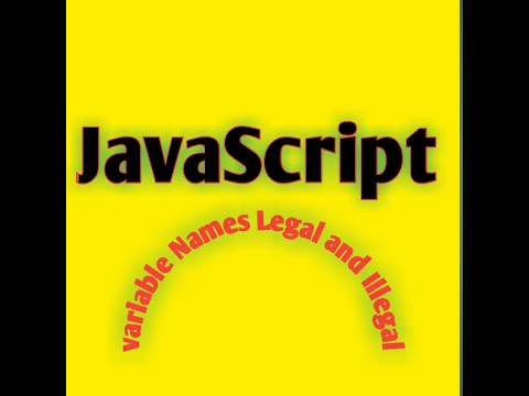 Legal And Illegal Variable Name In Js