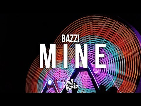 [Bazzi - Mine] But The Intro Gets Progressively More Bass Boosted