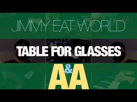 [A&A] Jimmy Eat World - Table for Glasses (Electro-Folk Cover)