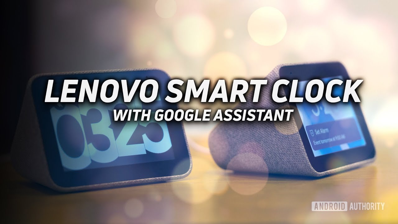 Google Assistant Lenovo Smart Clock: First Look and Hands-on!