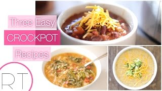 3 Easy Slow Cooker Recipes (Broccoli Cheese Soup, Veggie Chili, Quinoa Kale Soup)