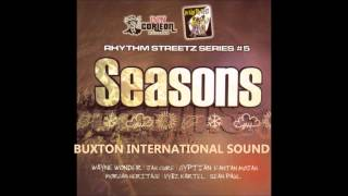 Seasons Riddim 2005 Mixed By Buxton International Sound with Dj Smilee