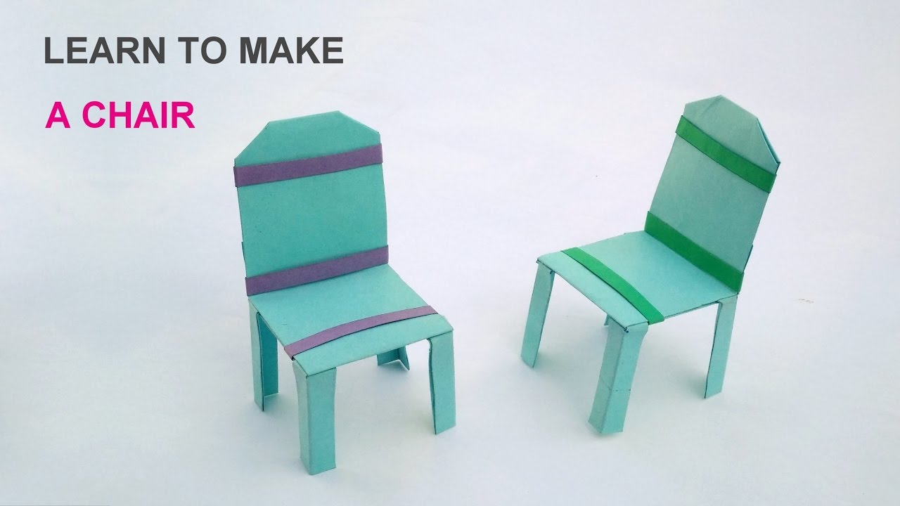 Learn To Make A Paper Chair Easy Steps   YouTube