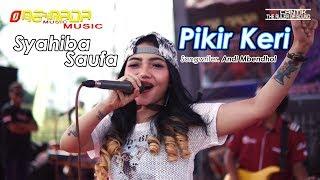 Download SYAHIBA - PIKIR KERI | ONE NADA Live TEGALDLIMO