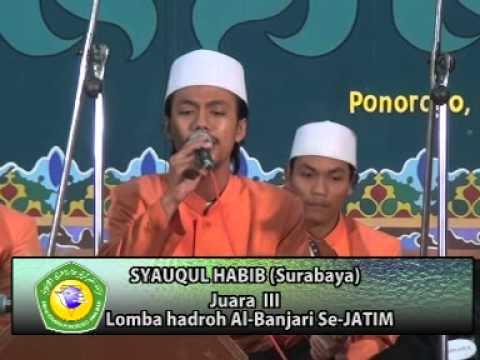Syauqul Habib Surabaya (Juara 3 lomba hadroh di PP Mayak Ponorogo)
