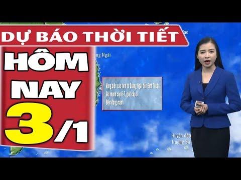 Dự báo thời tiết hôm nay mới nhất ngày 3/1 | Bão Số 1 | Dự báo thời tiết 3 ngày tới