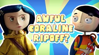 What the HELL is Caroline? (A TERRIBLE Coraline Ripoff)