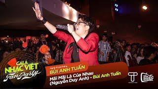 Mãi Mãi Là Của Nhau (MINE) Bùi Anh Tuấn | Gala Nhạc Việt - Fan Party (Official)
