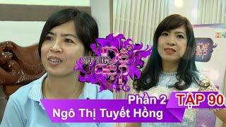 chi ngo thi tuyet hong  ttdd - tap 90  phan 2  27082016