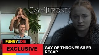 Gay Of Thrones S6 E9 Recap: Bad Little Butch Bottoms