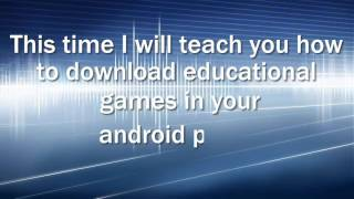 The Essential Steps To Download Educational Games