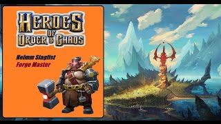 Heroes of Order and Chaos (HOC): Helmm Slagfist: Forge Master