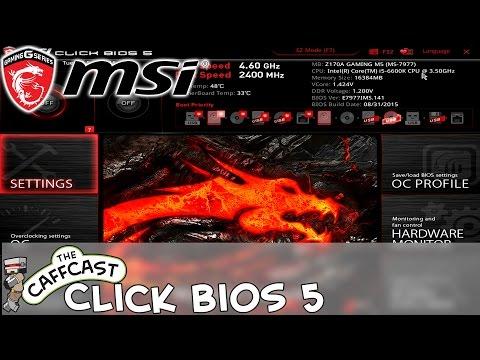 MSI Click BIOS 5 Overview (Z170A - LGA1151)