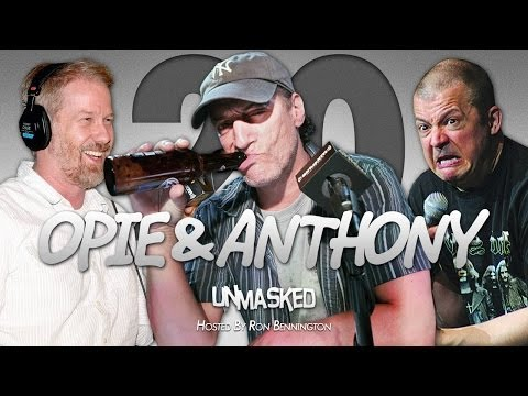 Unmasked with Ron Bennington: Opie & Anthony (04/17/14)