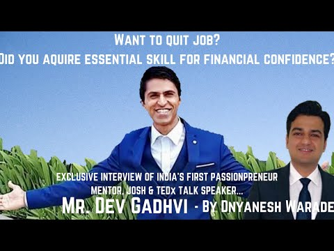 From Truck Driver's Son To India's First Passionpreneur Mentor – Dev Gadhvi