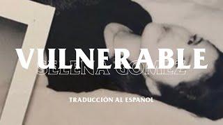 Download Lagu Vulnerable - Selena Gomez Traduccion al Espanol MP3