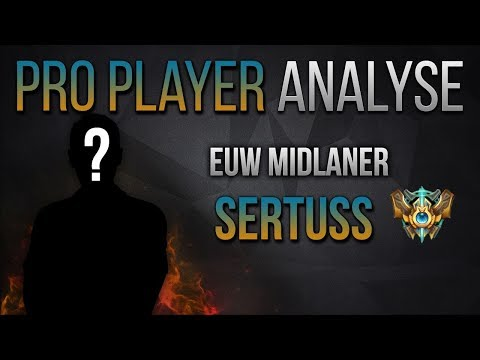 15 Jähriger Challenger: Sertuss [Analyse] [League of Legends] [German/Deutsch]