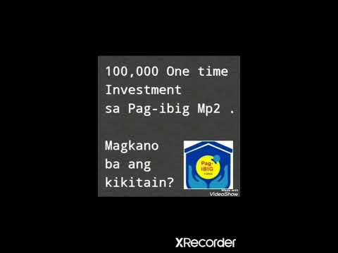 Mp2 Pag - ibig Savings Program.100,000 Investment !!! Magkano ang Kikitain?