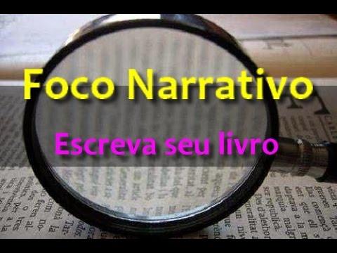 Foco narrativo - Escreva seu livro -  Elio Marchand