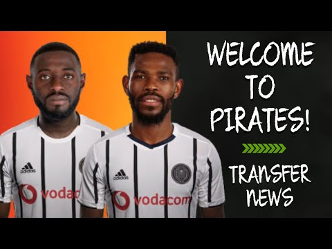PSL Transfer News |Orlando Pirates New Signings