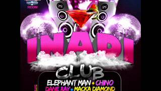 Dane Ray ft Akwiline and Cruz Hova - Inadi Club - Inadi Club Riddim (AUGUST 2012) NEW!!
