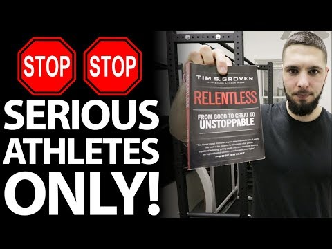 One Book That Every Serious Athlete MUST READ! (Relentless by Tim Grover)