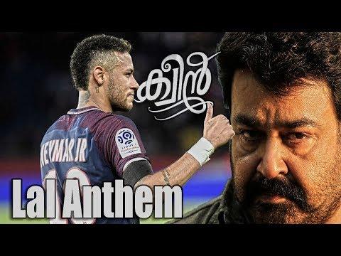 Lal Anthem | Queen - |Neymar Jr Version