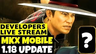 MKX Mobile 1.18 Update. Official News. Developers Stream. MK9 Kung Lao? MK 11 Announcement?