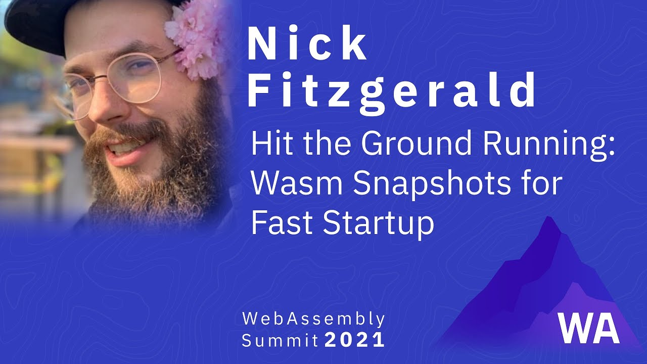Hit the Ground Running: Wasm Snapshots for Fast Startup