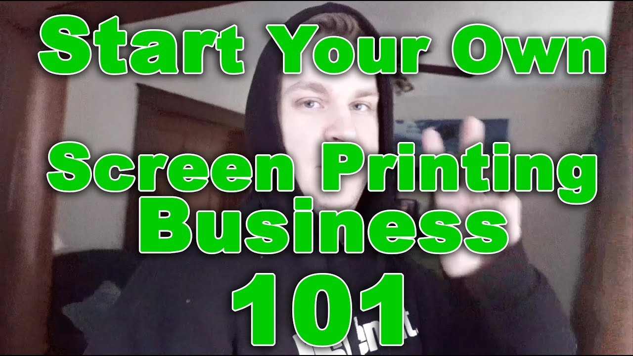 226dcf2e How To Start a Screen Printing Business - The Q & A Episode 1 - YouTube