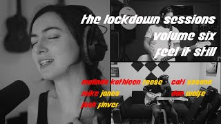The Lockdown Sessions | Feel It Still Cover | MALINDA ft Finver, Jones, Sesana, Wolfe