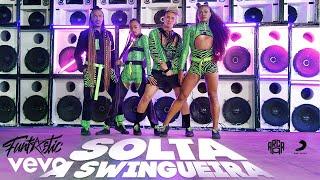 Смотреть клип Funtastic - Solta A Swingueira