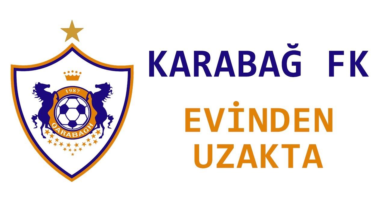 Karabağ FK - Evinden Uzakta