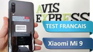 Xiaomi Mi 9 : Test du smartphone le plus puissant ...