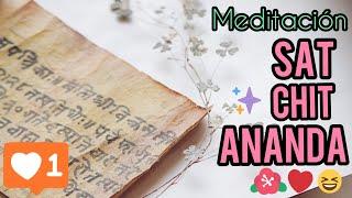 Meditación Sat Chit Ananda  - Grupo de Meditación