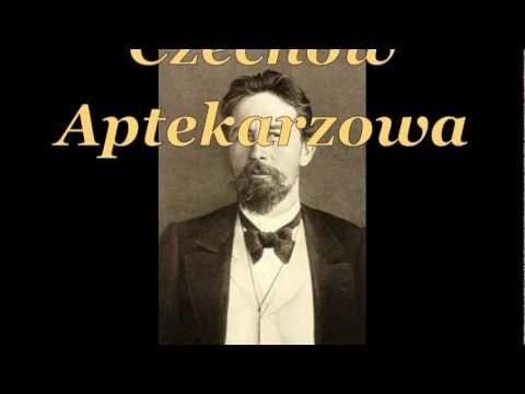"""""""Aptekarzowa """" Anton Czechow . Cały audiobook ."""