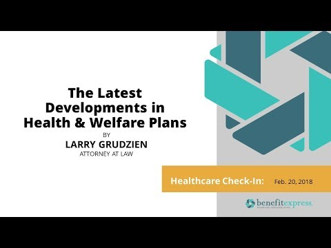 Healthcare Check In  The Latest Developments in Health and Welfare Plans