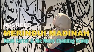 MERINDUI MADINAH IMAN FARRAR - the Malay Chanting Group - NASYID MERDU
