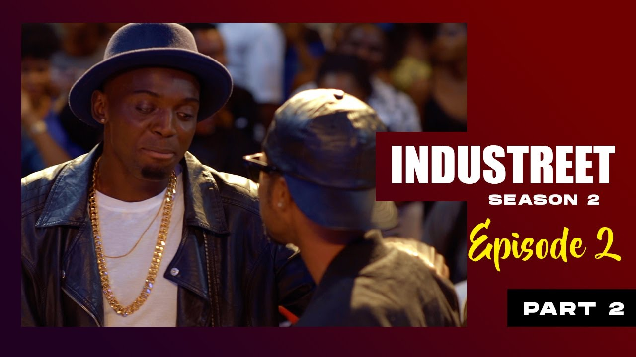 Download INDUSTREET S2EP2 - PAYBACK TIME (Part 2)