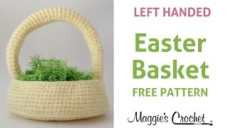 Easter Basket Free Crochet Pattern - Left Handed