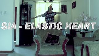 """ELASTIC HEART"" SIA FEAT FRANCISCO ARIAS"