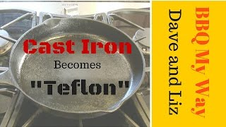 How to Make Cast Iron Skillet Perform Like Teflon