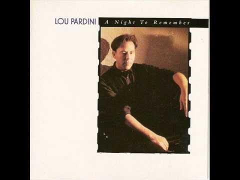 I Believe In You  Lou Pardini
