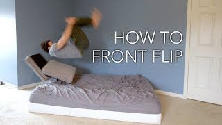 Video How to Front Flip - Learn Inside the House Now download MP3, 3GP, MP4, WEBM, AVI, FLV September 2018