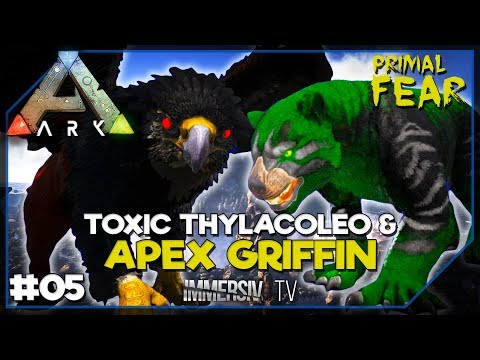 APEX GRIFFIN & TOXIC THYLACOLEO - ARK Mods Primal Fear FR 05