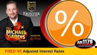 Reverse Mortgage  Fixed vs Adjustable Interest rates