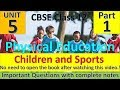 Children and sports | Unit - 5 | Physical Education | Complete Notes