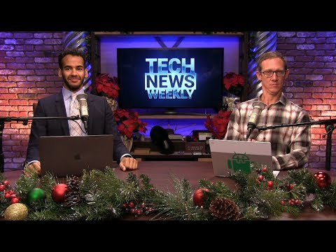 Best of 2019 - Tech News Weekly 113