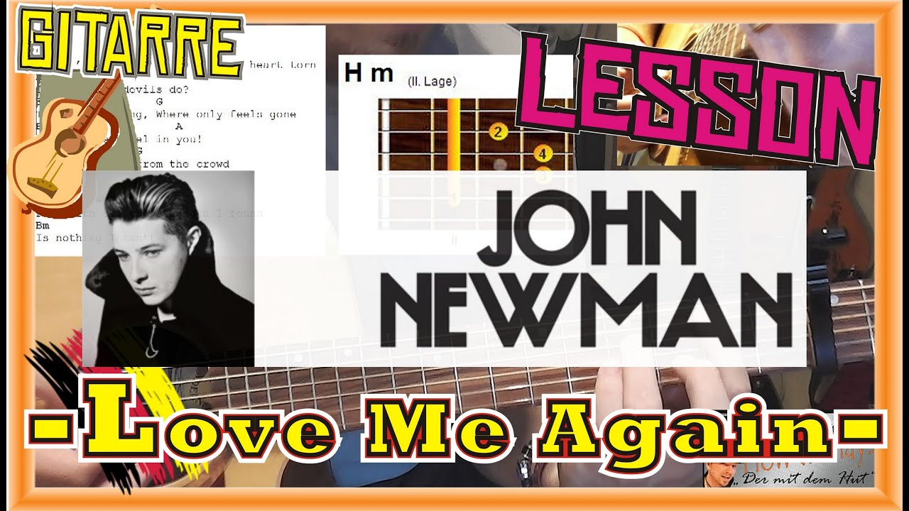 How to Play John Newman LOVE ME AGAIN Tabs Akkorde Akustik Gitarre ...