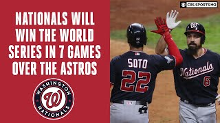 Nationals WILL UPSET The Astros in 2019 World Series in 7 Games | CBS Sports HQ Video